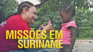 Trabalho de missões em Suriname