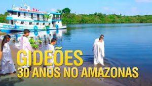 Gideões 30 Anos no Amazonas