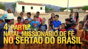 Natal Missionário de Fé no sertão do Brasil (4ª Parte)
