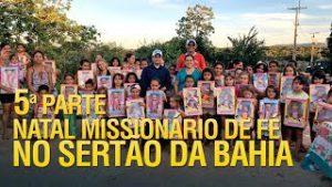 Natal Missionário de Fé no Sertão da Bahia (5ª Parte)