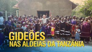Gideões nas aldeias da Tanzânia