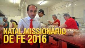 Começou os preparativos para o Natal Missionário de Fé