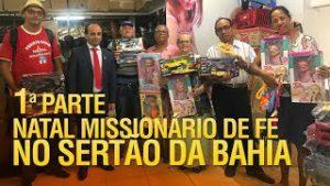 Gideões Natal Missionário de Fé no sertão da Bahia 2017 (1ª Parte)