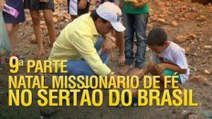 Gideões Natal Missionário de Fé no sertão do Brasil (9ª Parte)