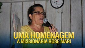Homenagem a missionária dos Gideões Rose Mari