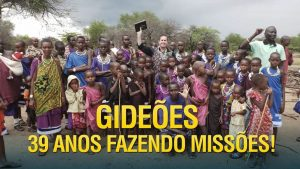 Gideões 39 anos de Missões