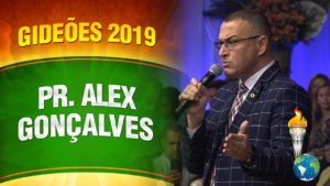Gideões 2019 – Pr. Alex Gonçalves