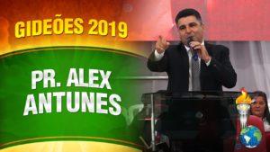 Gideões 2019 – Pr. Alex Antunes