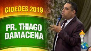 Gideões 2019 – Pr. Thiago Damacena