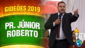 Gideões 2019 – Pr. Júnior Roberto