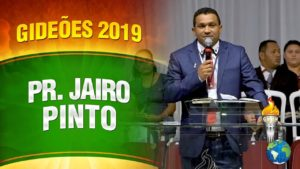 Gideões 2019 – Pr. Jairo Pinto