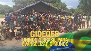 Gideões unindo o Brasil para evangelizar o mundo