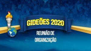 Reunião de Organização do Congresso dos Gideões 2020