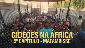 Gideões na África – Mafambisse
