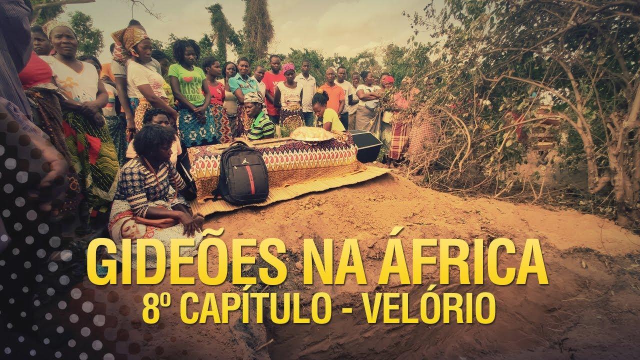 Gideões na África – Velório