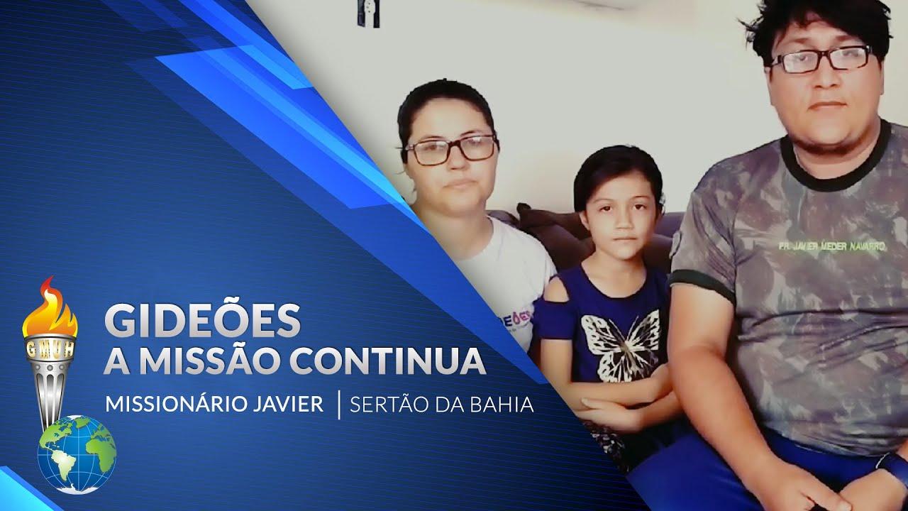 Gideões a missão continua – Miss. Javier Sertão da Bahia