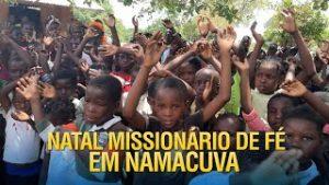Natal Missionário de Fé dos Gideões em Namacuva Àfrica