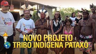Novo Projeto dos Gideões – Tribo Indígena Pataxô