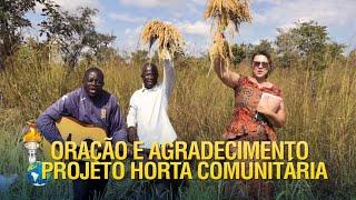 Oração e agradecimento pelo projeto horta comunitária