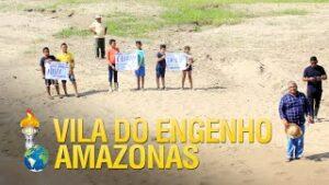 Gideões Projeto Amazonas – Vila do Engenho