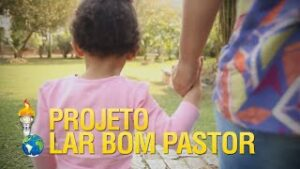 Gideões assume novo Projeto – Lar Maternal Bom Pastor