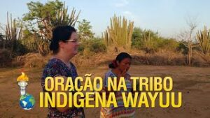 Oração na tribo indígena Wayuu – Projeto Colômbia