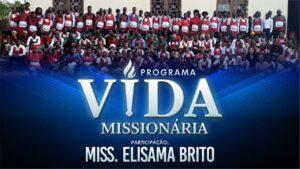 Programa Vida Missionária – Elisama Brito