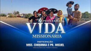 Programa Vida Missionária – Gideões no México