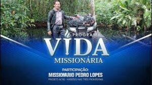 Programa Vida Missionária – Missão nas 3 Fronteiras